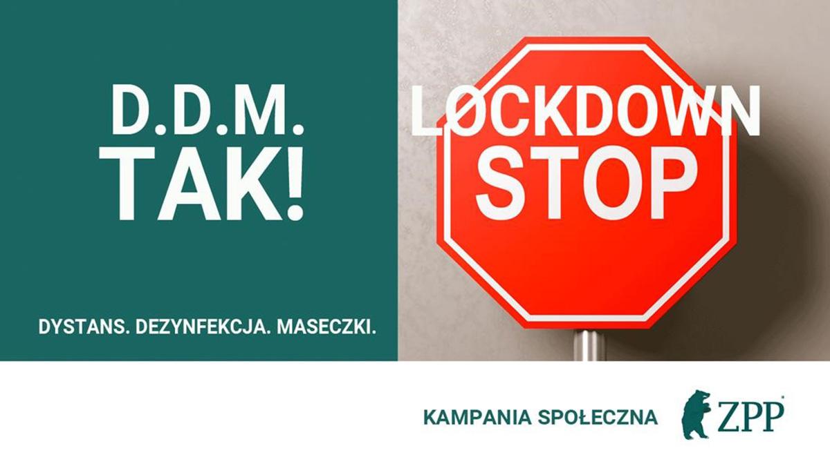 """Kampania społeczna """"D.D.M. TAK, Lockdown STOP"""""""