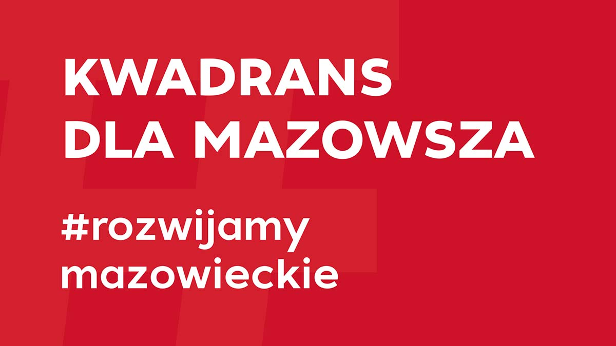 Kwadrans dla Mazowsza